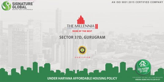 Signature Global The Millennia 2 Affordable Housing Sector 37 D Gurgaon